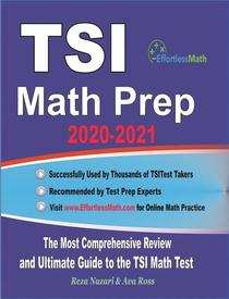 TSI Math Prep 2020-2021: The Most Comprehensive Review and Ultimate Guide to the TSI Math Test