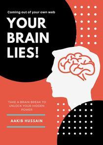 Your Brain Lies
