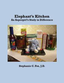 Elephant's Kitchen – An Aspergirl's Study in Difference