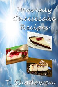 Heavenly Cheesecake Recipes
