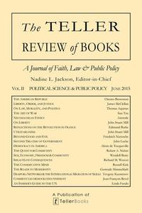 The Teller Review of Books: Vol. II Political Science and Public Policy