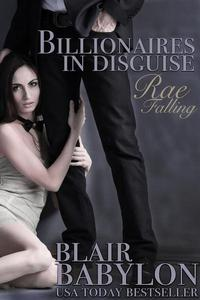 Rae Falling: A Romance, (Billionaires in Disguise: Rae, Episode 1)