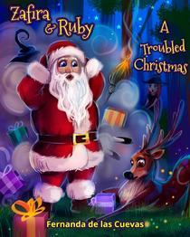 Zafira & Ruby A Troubled Christmas