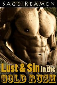 Lust and Sin in the Gold Rush (Western Erotica)