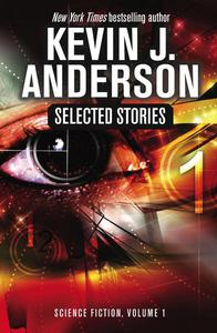 Selected Stories: Science Fiction, volume 1