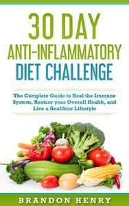 30 Day Anti- Inflammatory Diet Challenge