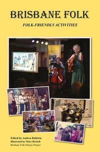 Brisbane Folk: Folk Friendly Activities