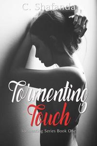Tormenting Touch