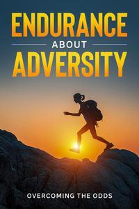 Endurance About Adversity