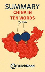 """Summary of """"China in Ten Words"""" by Yu Hua"""