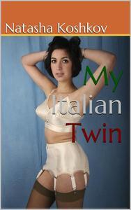 My Italian Twin