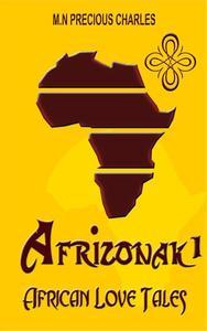 Afrizonak: African Love Tales 1