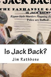 Is Jack Back? A John Reegan Conner Mystery