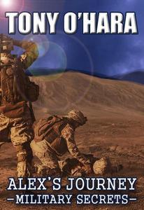 Alex's Journey: Military Secrets