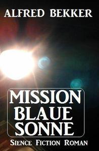 Mission Blaue Sonne