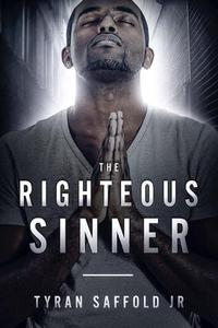 The Righteous Sinner