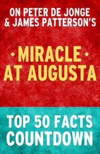 Miracle at Augusta - Top 50 Facts Countdown