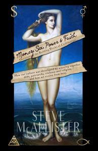 Money, Sex, Power & Faith
