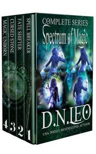 Spectrum of Magic Complete Series: Spell Breaker - Fate Shifter - Cursed Stone - Magic Unborn