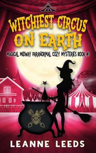 Witchiest Circus on Earth
