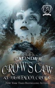 Crow's Caw at Nightmoon Creek