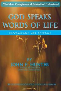 God Speaks Words of Life: Begin a Journey of Spiritual Discovery