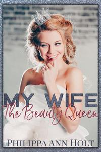 My Wife the Beauty Queen