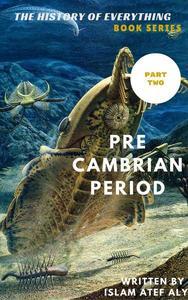 Pre Cambrian period