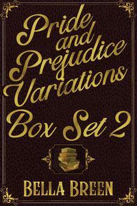 Pride and Prejudice Variations Box Set 2