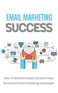 Email Marketing Succcess
