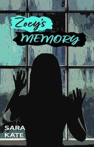 Zoey's Memory