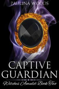 Captive Guardian