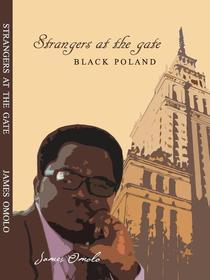 Strangers at the Gate; Black Poland