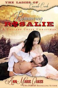 Romancing Rosalie - A Cascade Creek Christmas