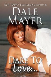 Dare to Love...