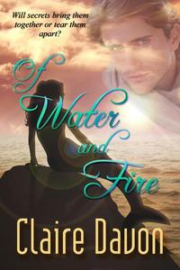 Of Water and Fire
