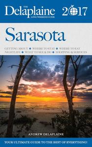 Sarasota - The Delaplaine 2017 Long Weekend Guide