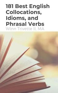 181 Best English Collocations, Idioms, and Phrasal Verbs