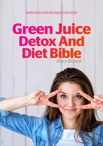 Green Juice Detox And Diet Bible