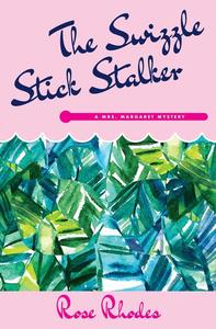 The Swizzle Stick Stalker
