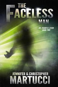 Dr. Frank N. Stein: The Faceless Man