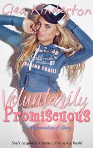 Voluntarily Promiscuous