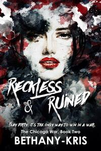Reckless & Ruined