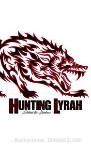 Hunting Lyrah - Behind the Shadows