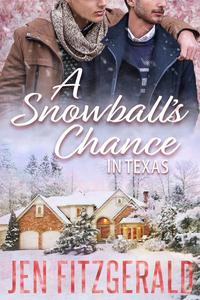 A Snowball's Chance in Texas