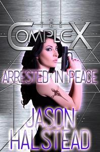 Arrested in Peace