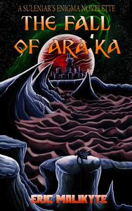 The Fall of Ara'ka