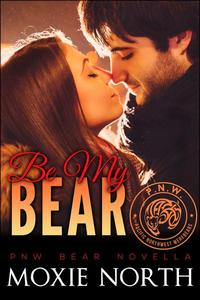 Be My Bear: Pacific Northwest Bears