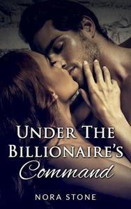 Under The Billionaire's Command