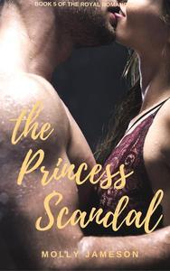 The Princess Scandal